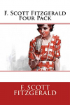 F. Scott Fitzgerald 4 Pack: Benjamin Button, This Side of Paradise, The Beautiful & Damned, The Diamond as Big as The Ritz [Kindle Edition]